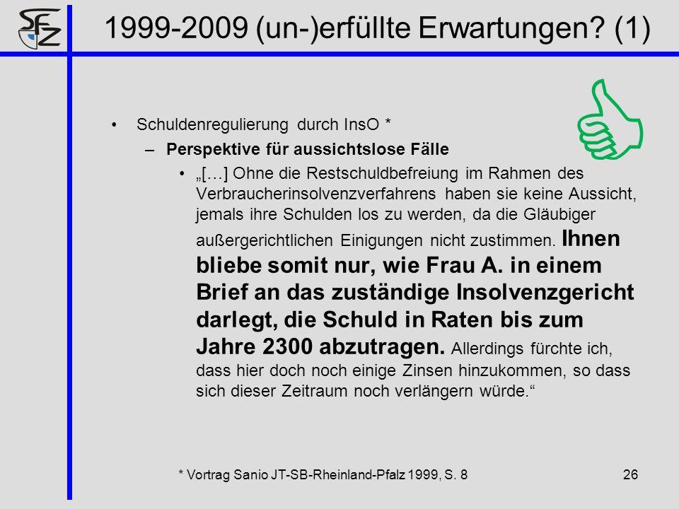 1999-2009 (un-)erfüllte Erwartungen (1)