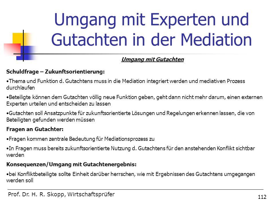 Umgang mit Experten und Gutachten in der Mediation