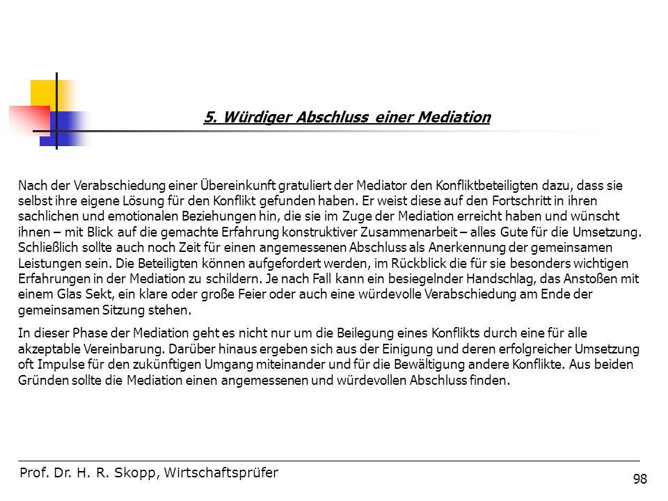 5. Würdiger Abschluss einer Mediation