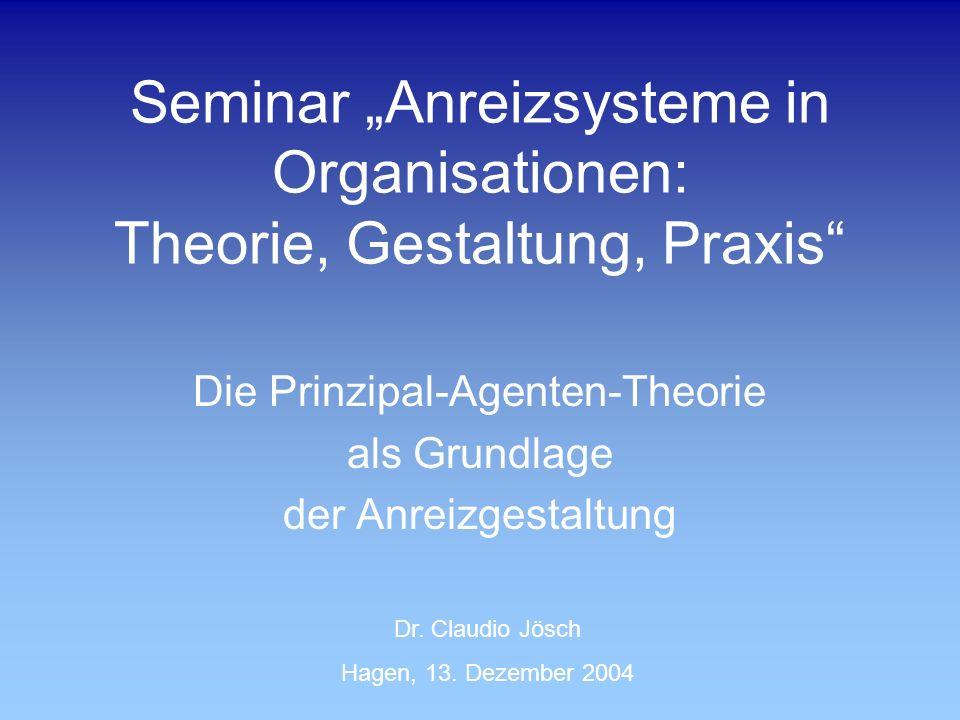 """Seminar """"Anreizsysteme in Organisationen: Theorie, Gestaltung, Praxis"""
