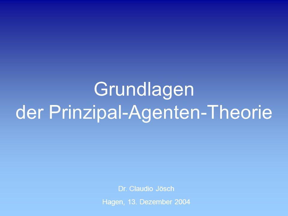 Grundlagen der Prinzipal-Agenten-Theorie