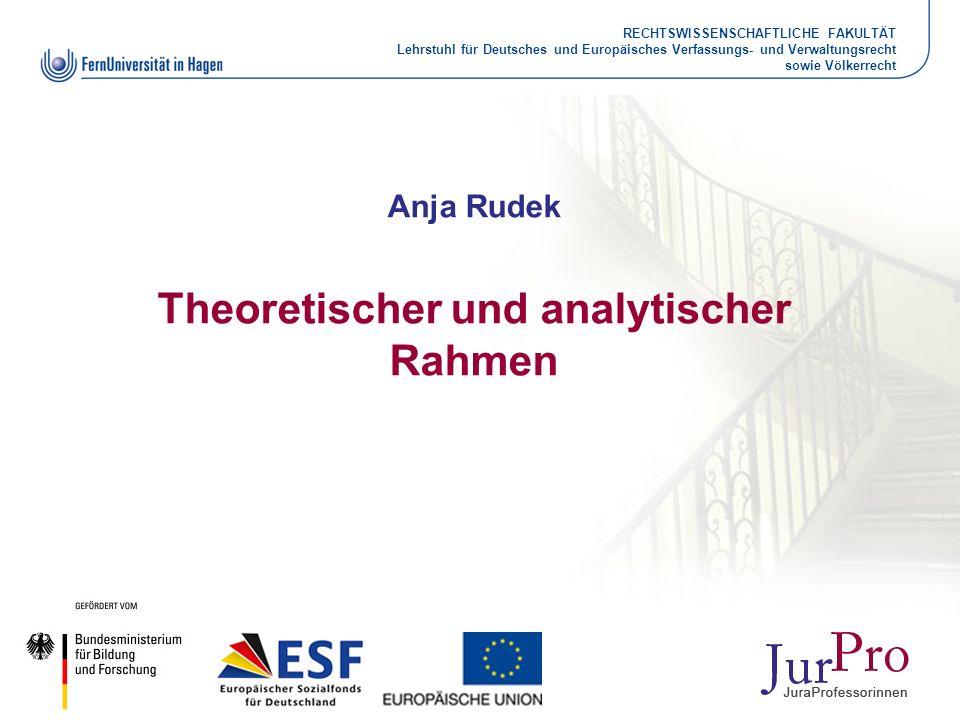 Anja Rudek Theoretischer und analytischer Rahmen