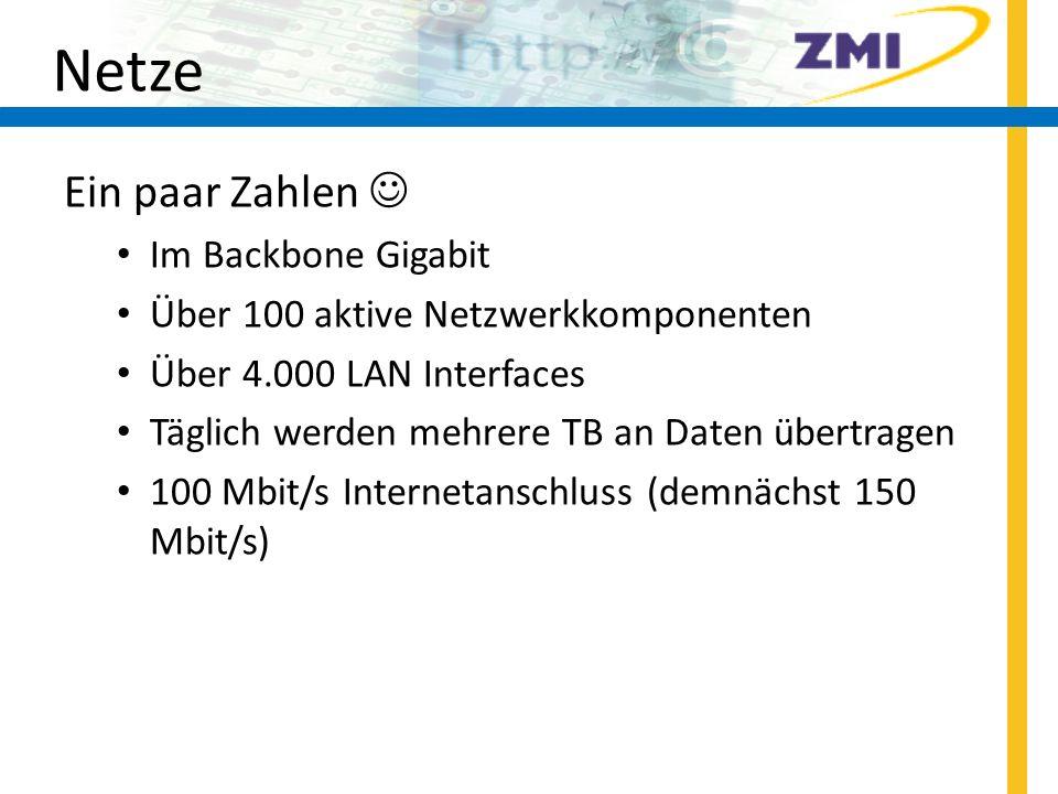 Netze Ein paar Zahlen  Im Backbone Gigabit