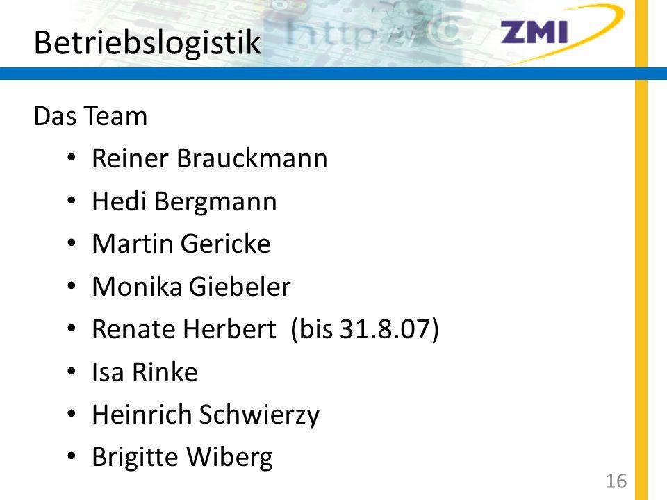 Betriebslogistik Das Team Reiner Brauckmann Hedi Bergmann