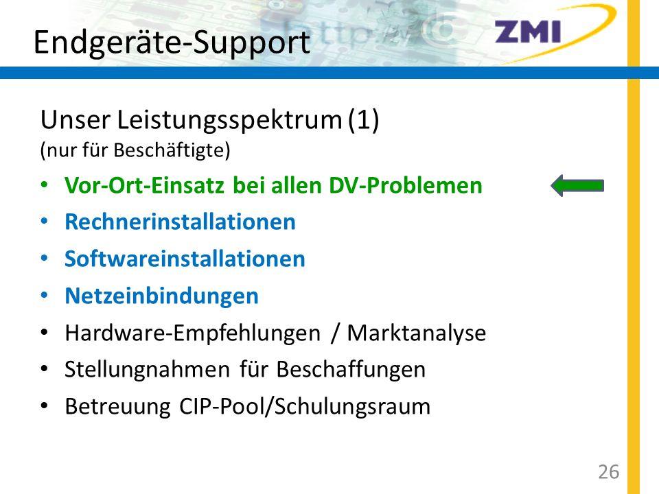 Endgeräte-Support Unser Leistungsspektrum (1) (nur für Beschäftigte)