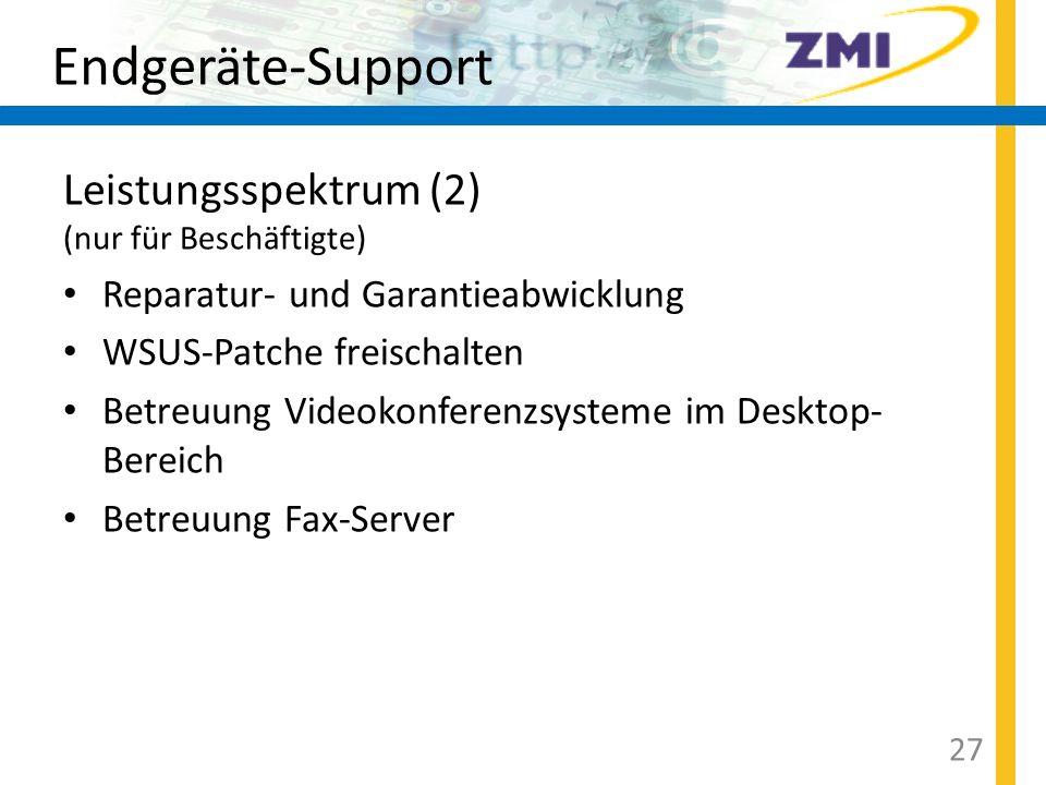 Endgeräte-Support Leistungsspektrum (2) (nur für Beschäftigte)