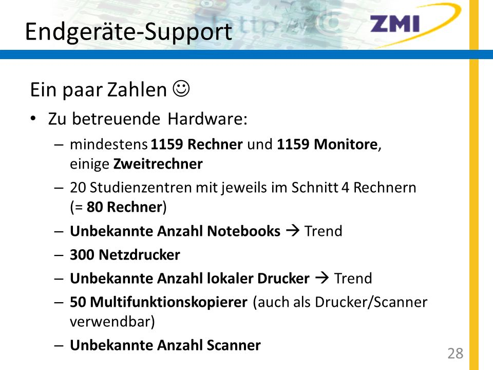 Endgeräte-Support Ein paar Zahlen  Zu betreuende Hardware:
