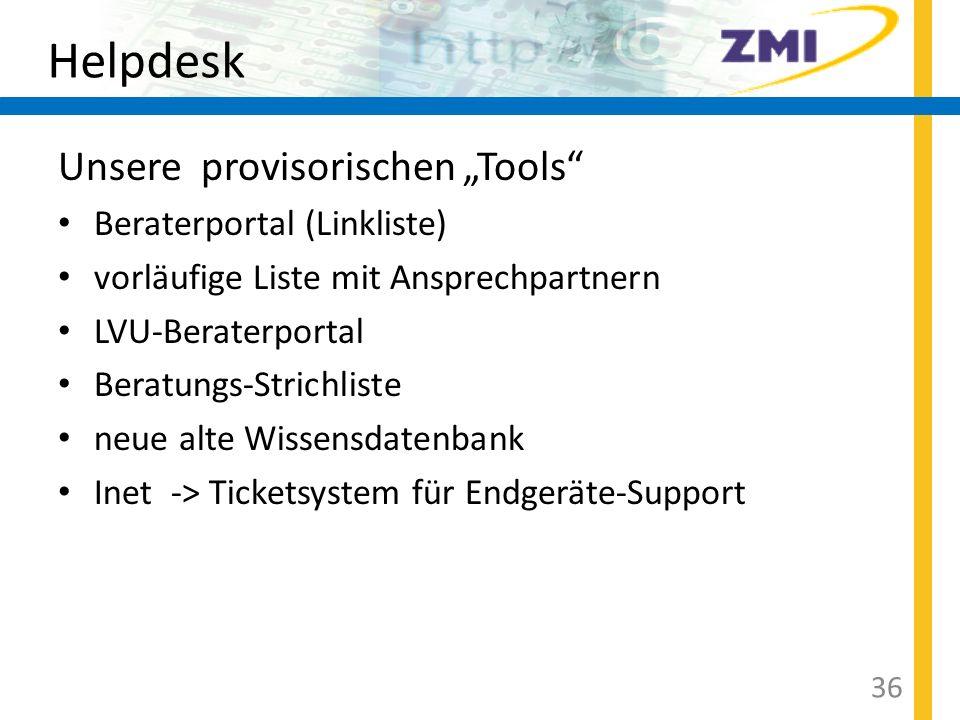 """Helpdesk Unsere provisorischen """"Tools Beraterportal (Linkliste)"""