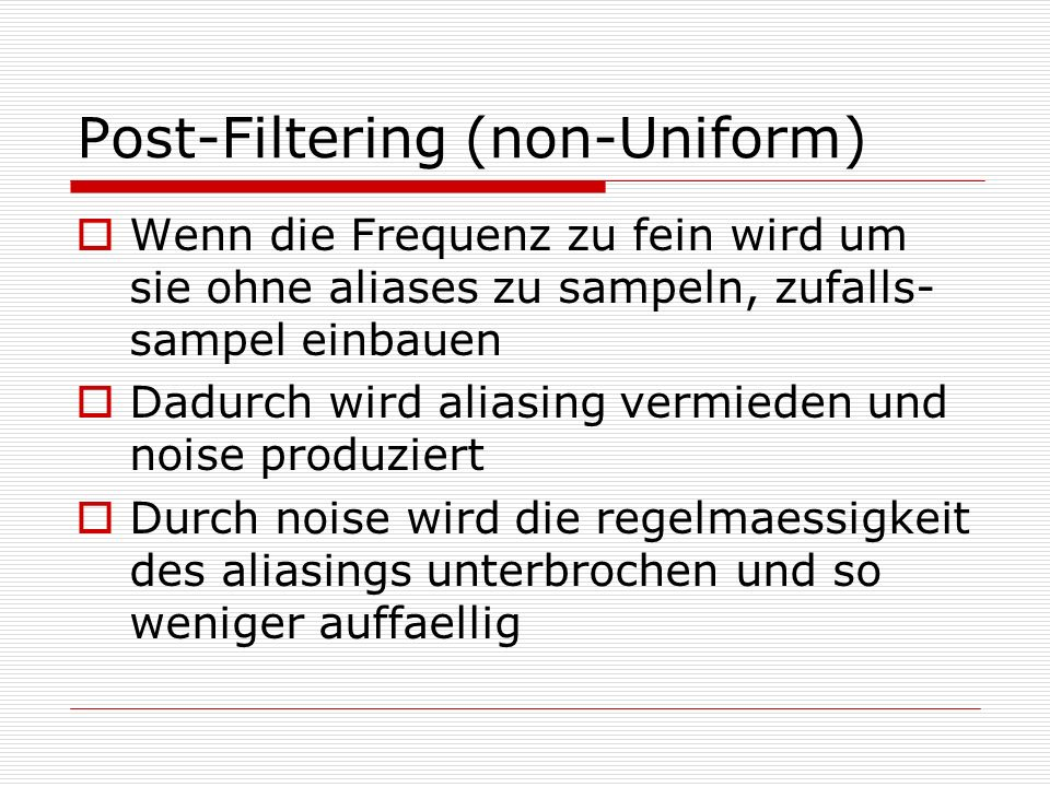 Post-Filtering (non-Uniform)