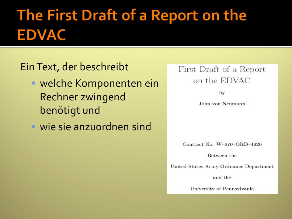 The First Draft of a Report on the EDVAC