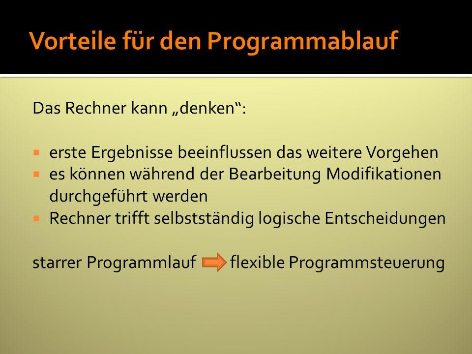 Vorteile für den Programmablauf