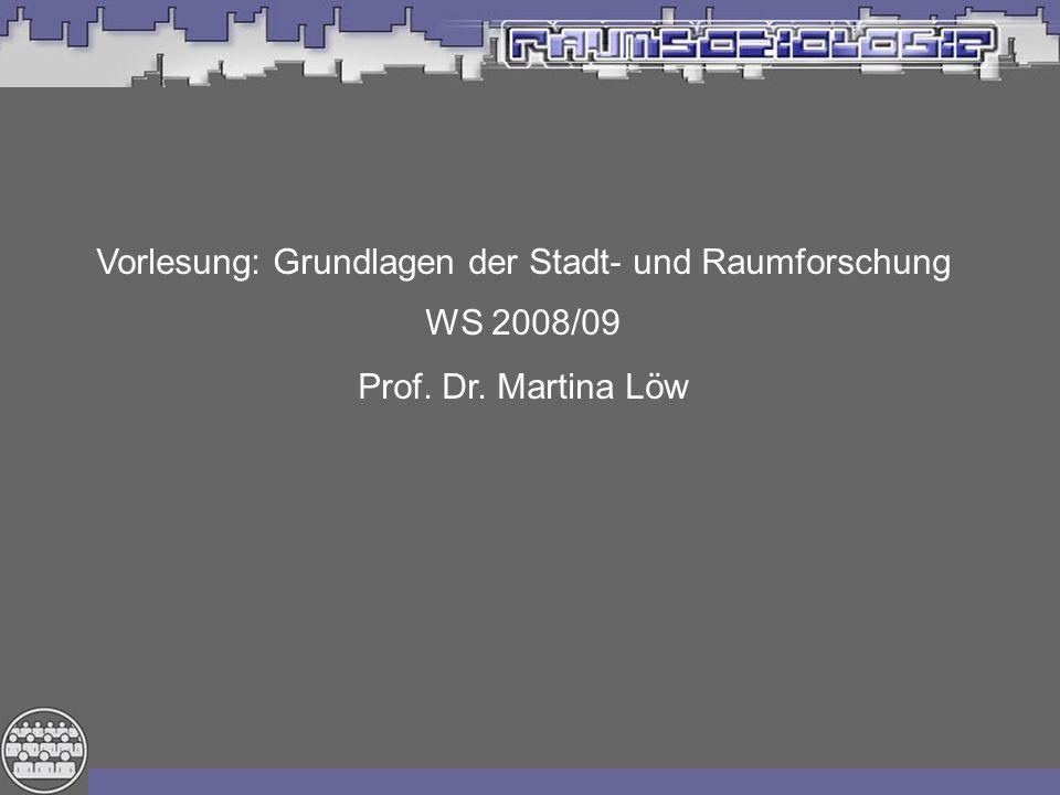 Vorlesung: Grundlagen der Stadt- und Raumforschung