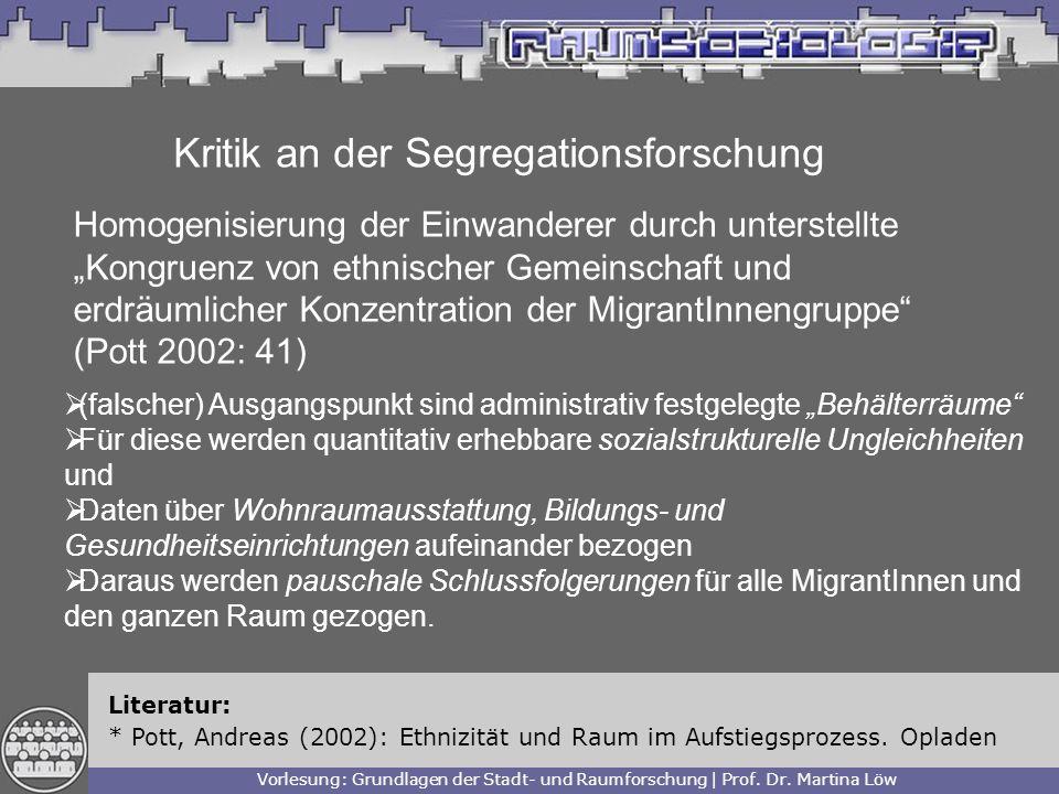 Kritik an der Segregationsforschung