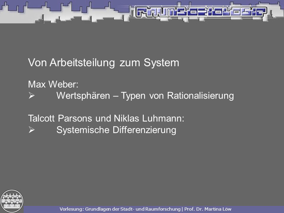 Von Arbeitsteilung zum System