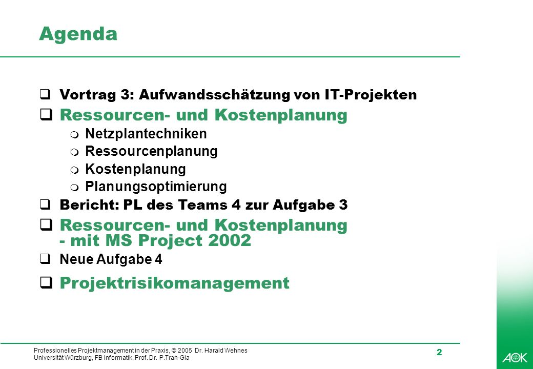Agenda Ressourcen- und Kostenplanung
