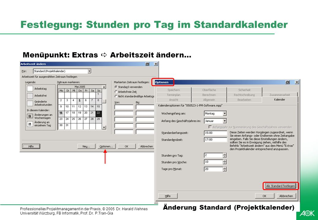Festlegung: Stunden pro Tag im Standardkalender