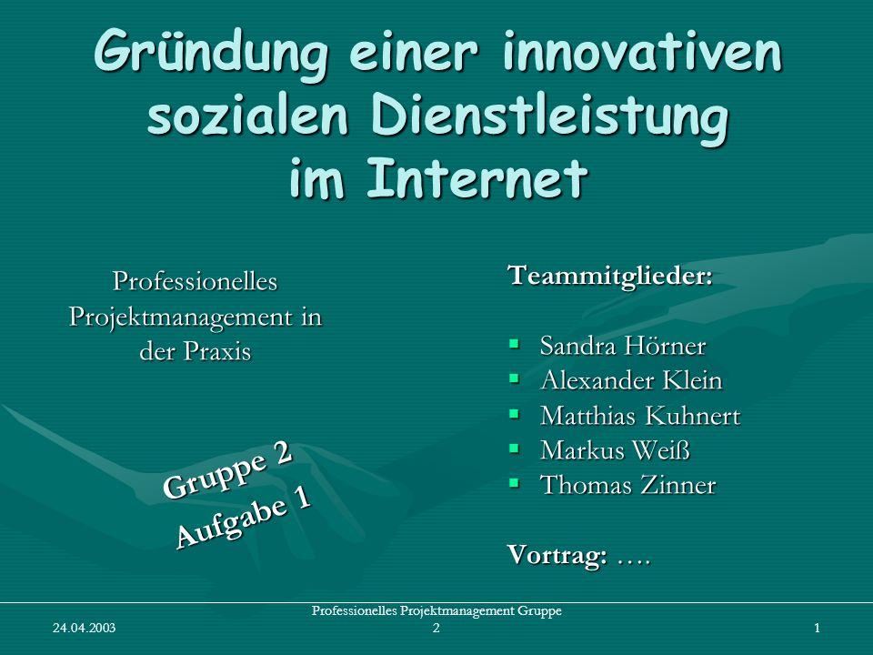 Gründung einer innovativen sozialen Dienstleistung im Internet