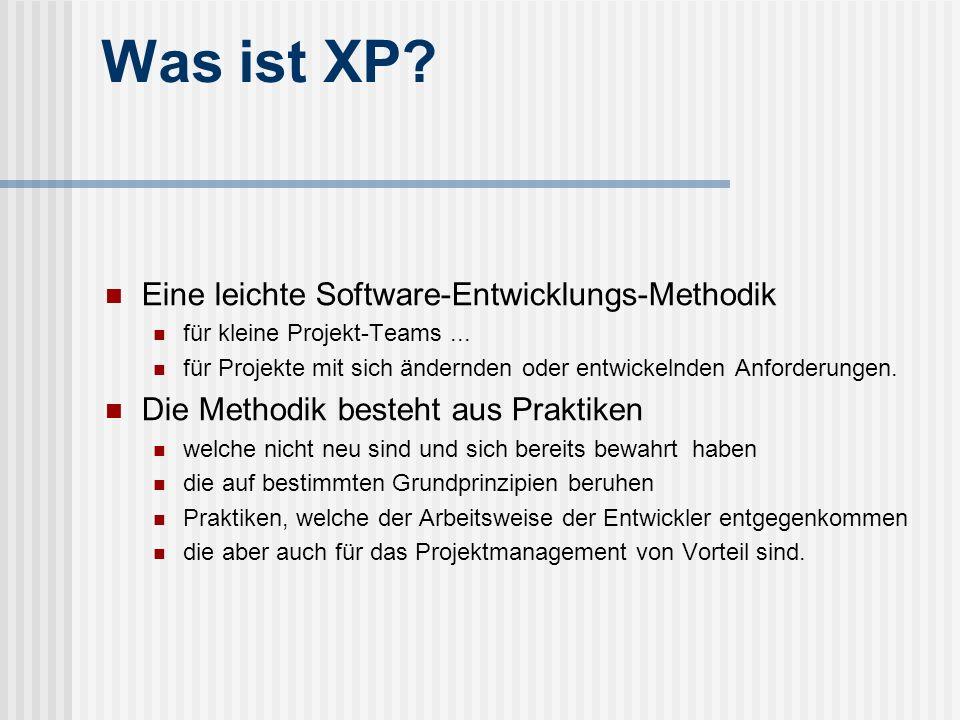 Was ist XP Eine leichte Software-Entwicklungs-Methodik