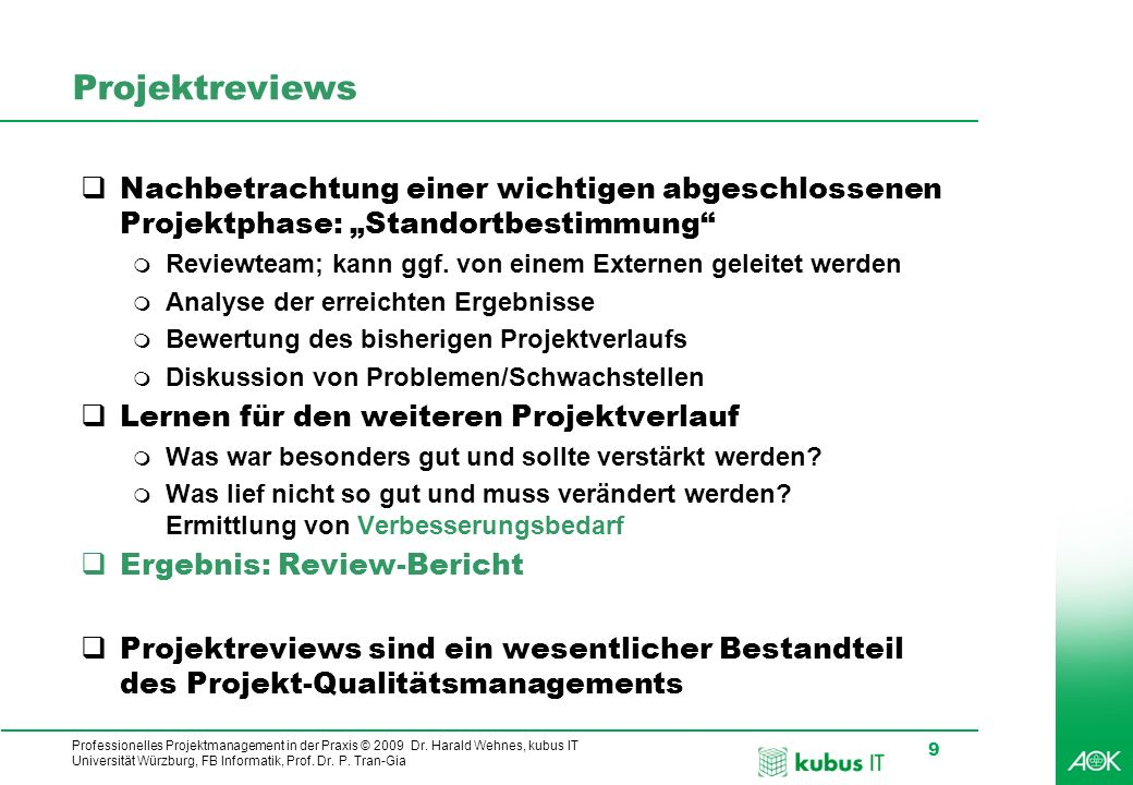 """ProjektreviewsNachbetrachtung einer wichtigen abgeschlossenen Projektphase: """"Standortbestimmung"""