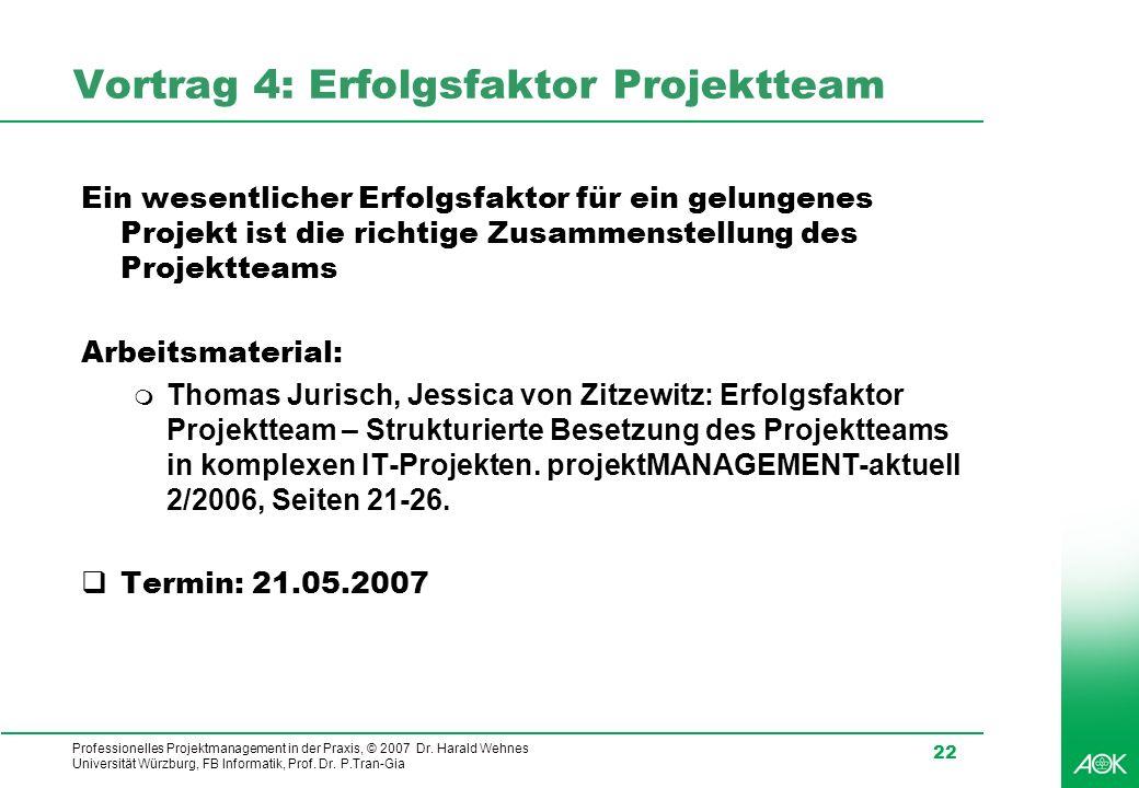 Vortrag 4: Erfolgsfaktor Projektteam