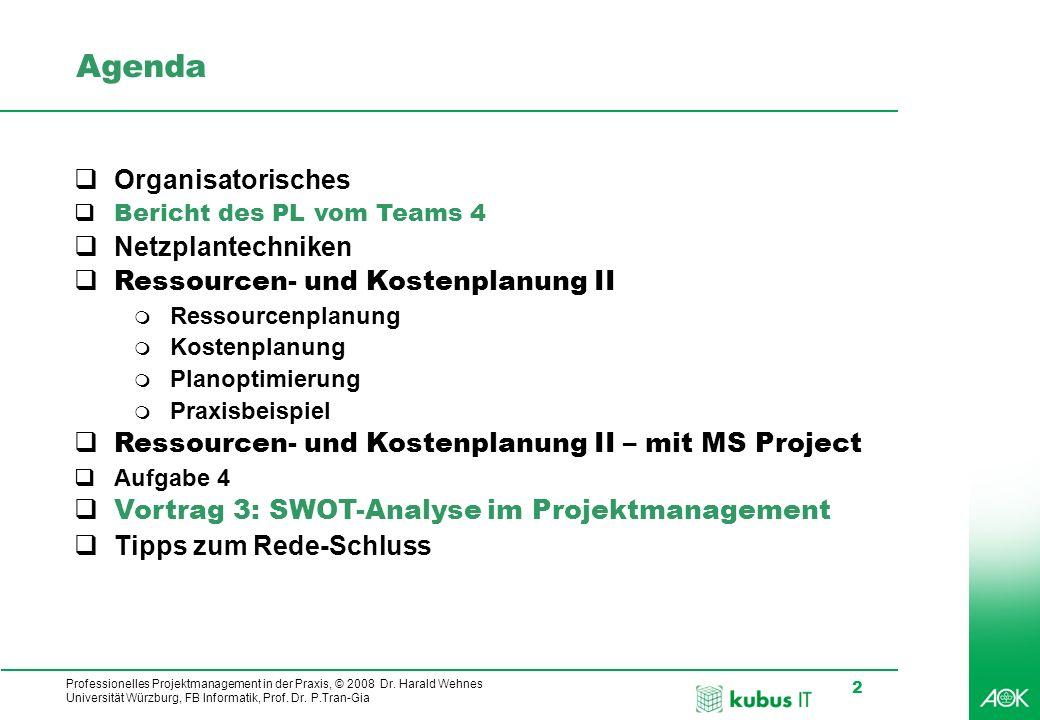 Agenda Organisatorisches Netzplantechniken