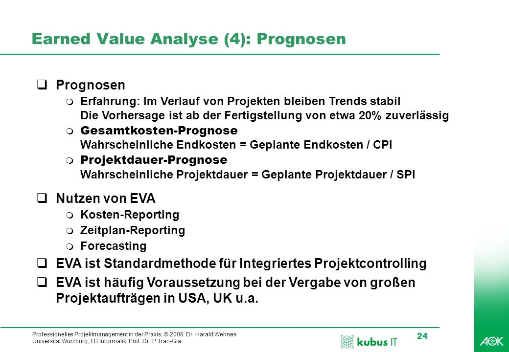 Earned Value Analyse (4): Prognosen