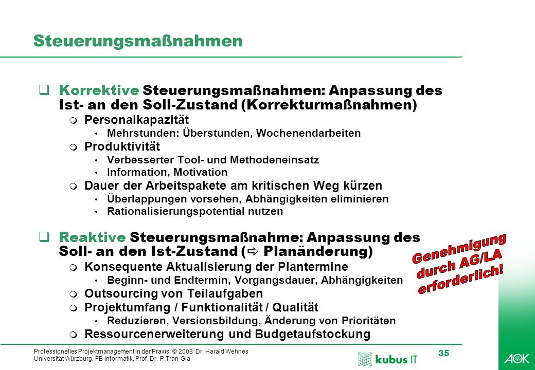SteuerungsmaßnahmenKorrektive Steuerungsmaßnahmen: Anpassung des Ist- an den Soll-Zustand (Korrekturmaßnahmen)