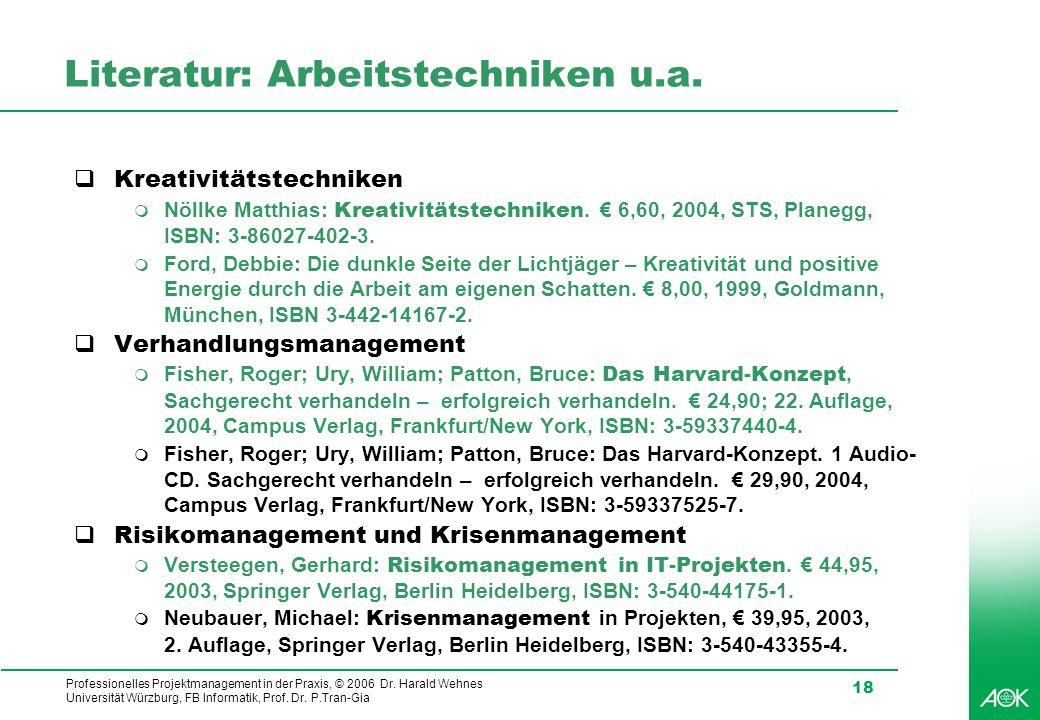 Literatur: Arbeitstechniken u.a.