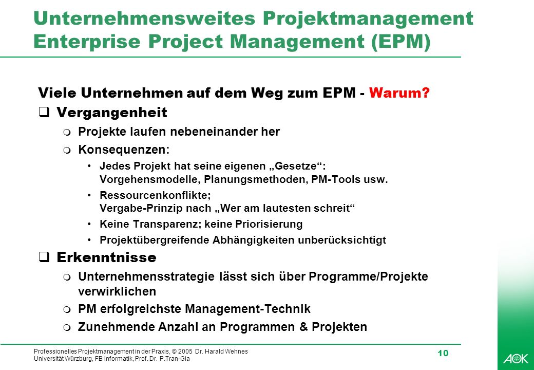 Unternehmensweites Projektmanagement Enterprise Project Management (EPM)
