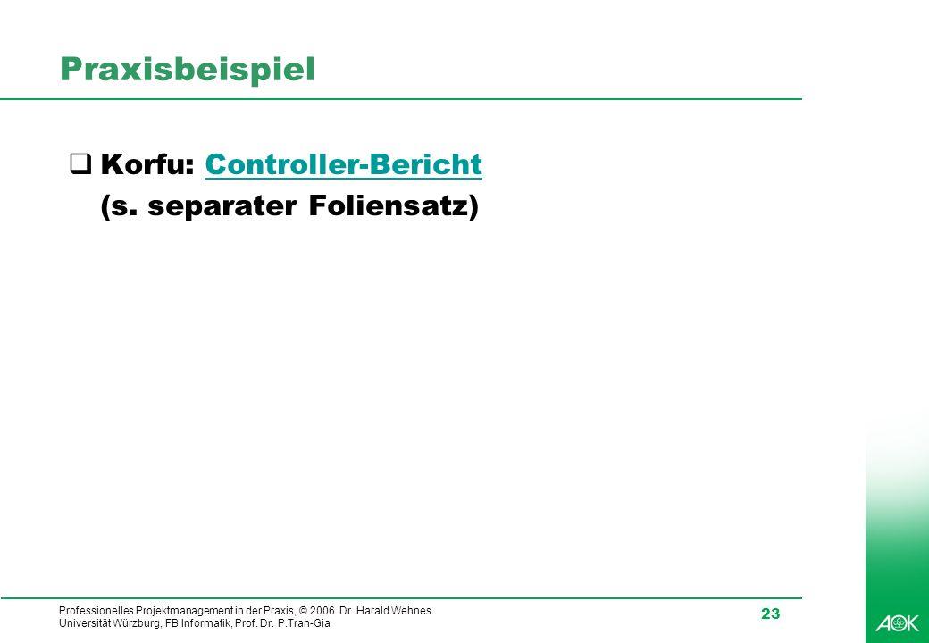 Praxisbeispiel Korfu: Controller-Bericht (s. separater Foliensatz)