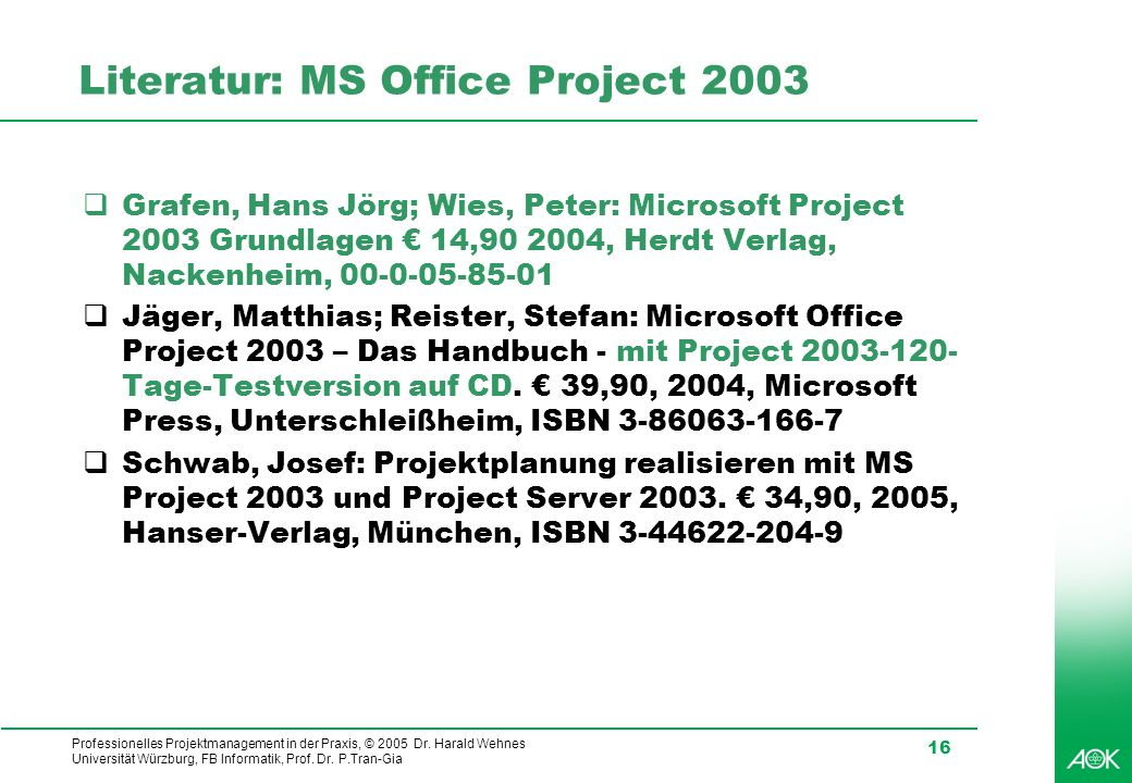 Literatur: MS Office Project 2003
