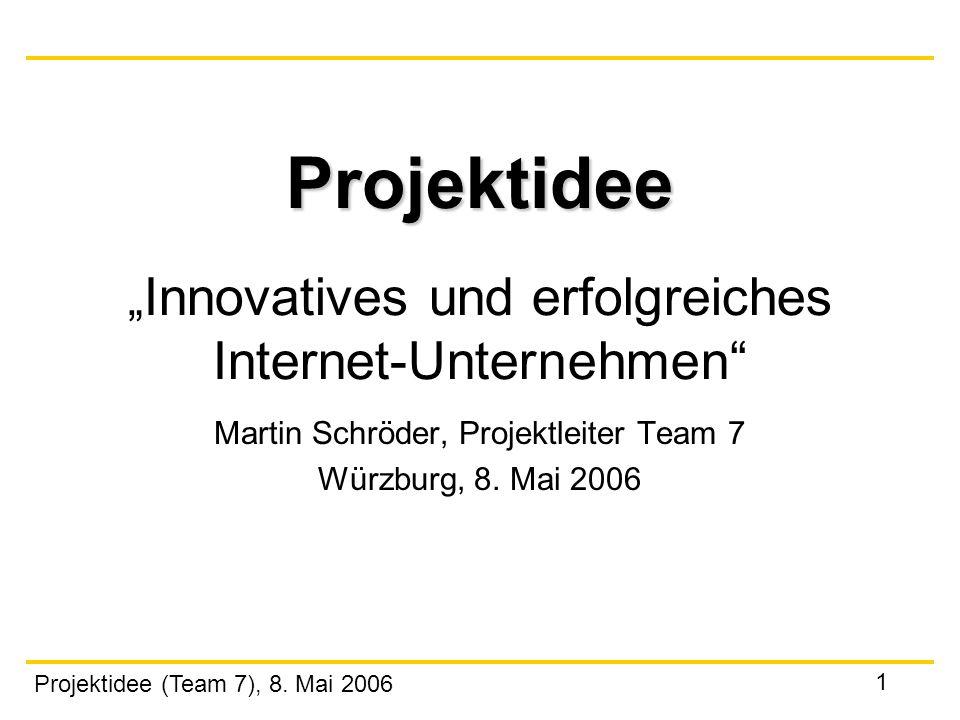 """Projektidee """"Innovatives und erfolgreiches Internet-Unternehmen"""
