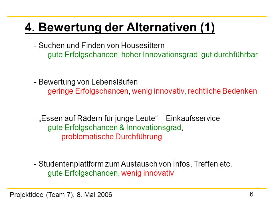 4. Bewertung der Alternativen (1)