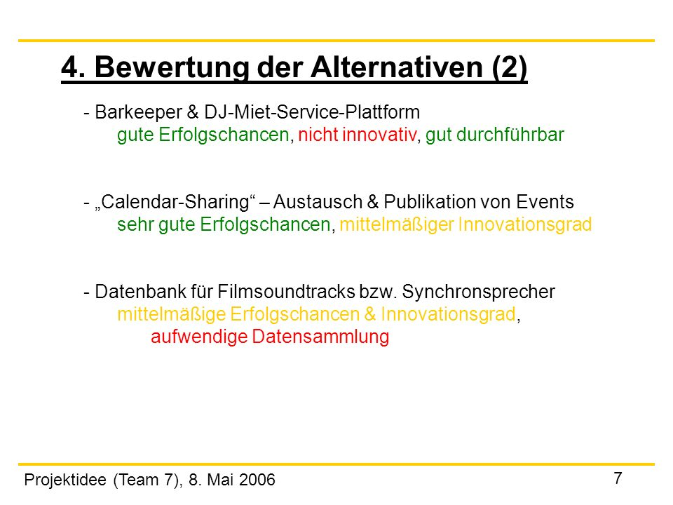 4. Bewertung der Alternativen (2)