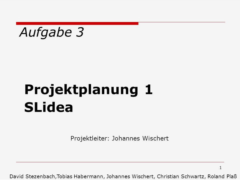 Projektleiter: Johannes Wischert