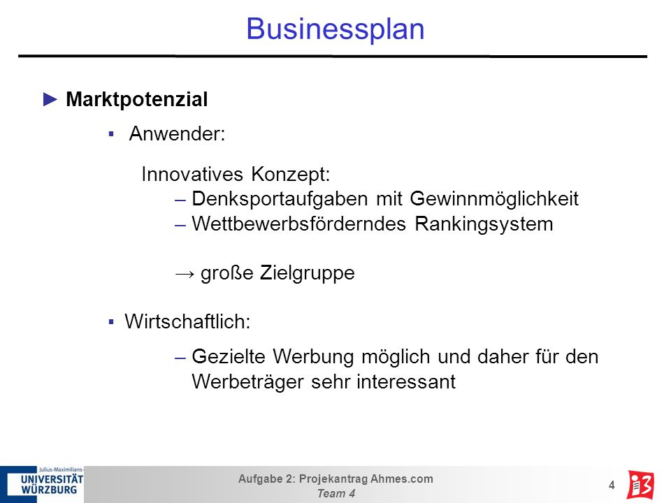 Businessplan Marktpotenzial Anwender: Innovatives Konzept: