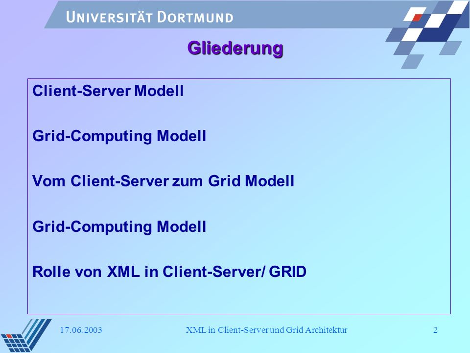 XML in Client/Server und GRID
