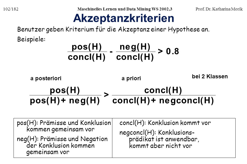 Akzeptanzkriterien p o s ( H ) c n l n e g ( H ) c o l - > . 8 p o