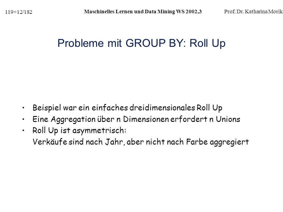 Probleme mit GROUP BY: Roll Up