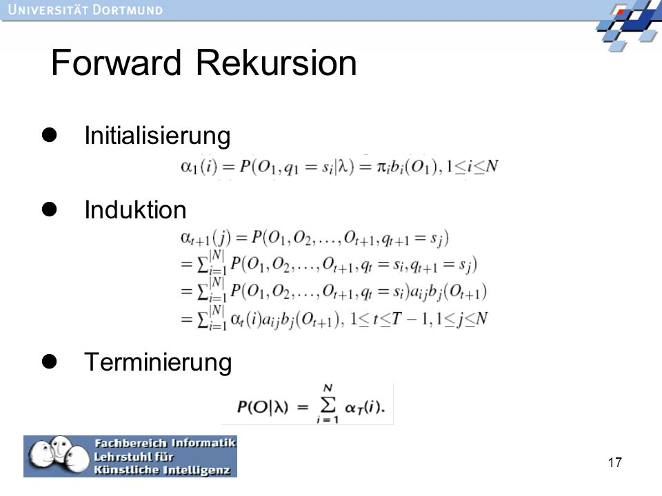 Forward Rekursion Initialisierung Induktion Terminierung :
