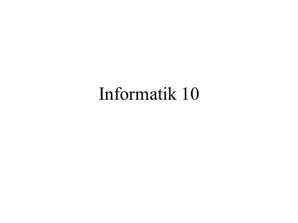 Informatik 10