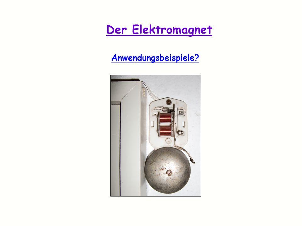 Der Elektromagnet Anwendungsbeispiele