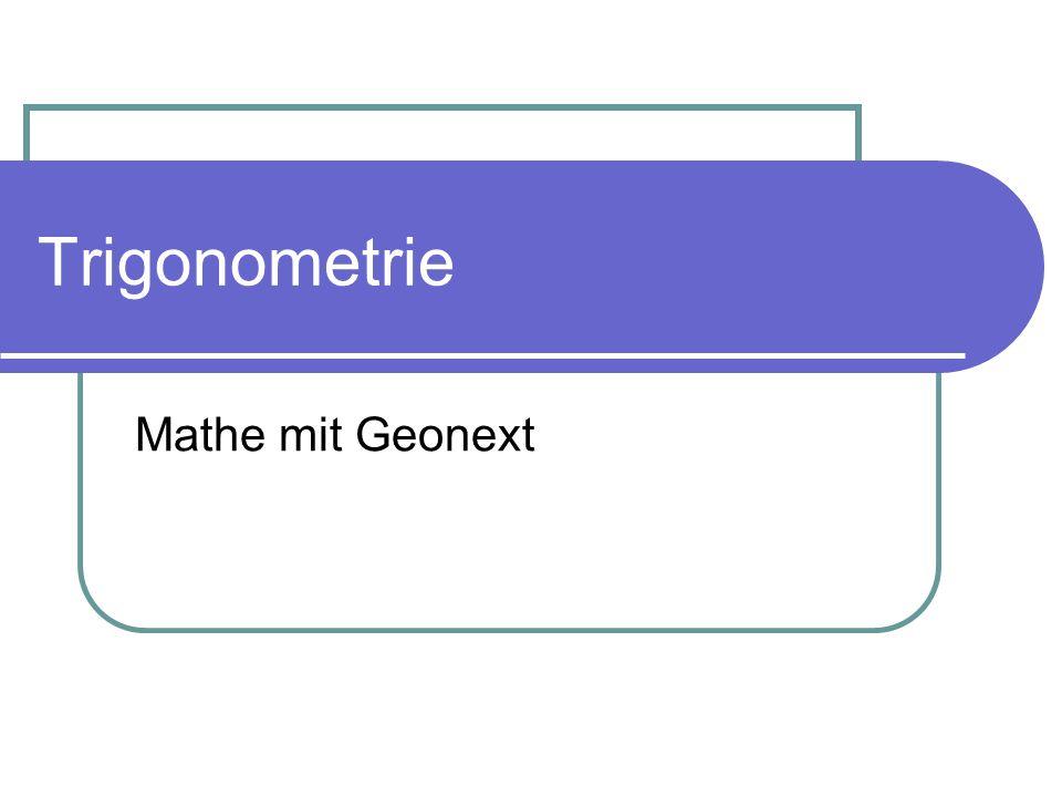 Trigonometrie Mathe mit Geonext