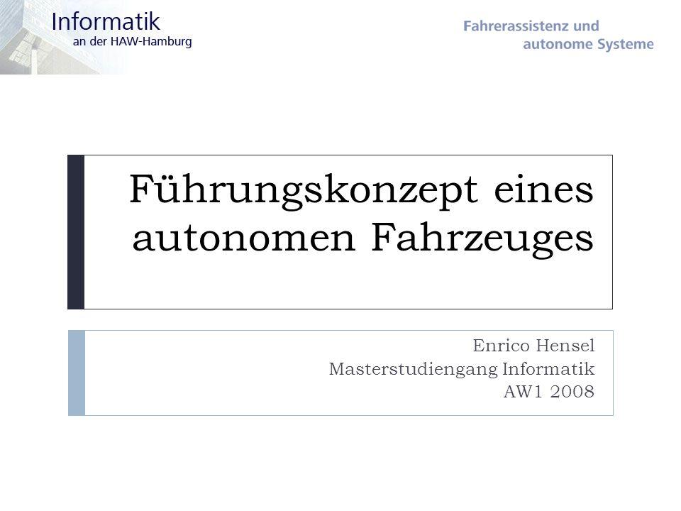 Führungskonzept eines autonomen Fahrzeuges