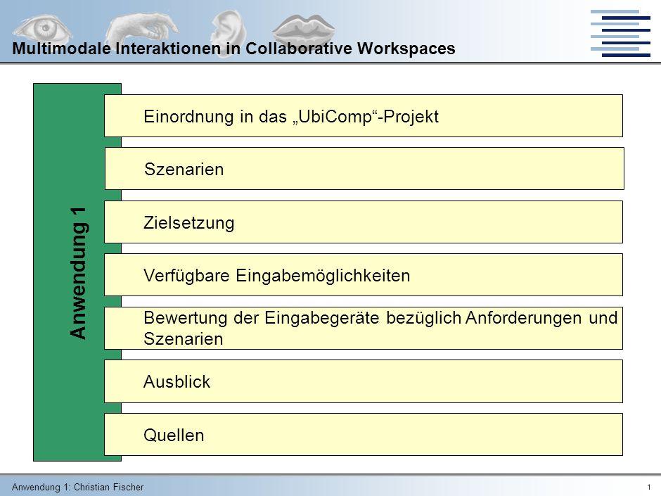 """Anwendung 1 Einordnung in das """"UbiComp -Projekt Szenarien Zielsetzung"""