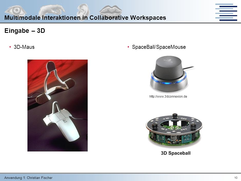 Eingabe – 3D Multimodale Interaktionen in Collaborative Workspaces