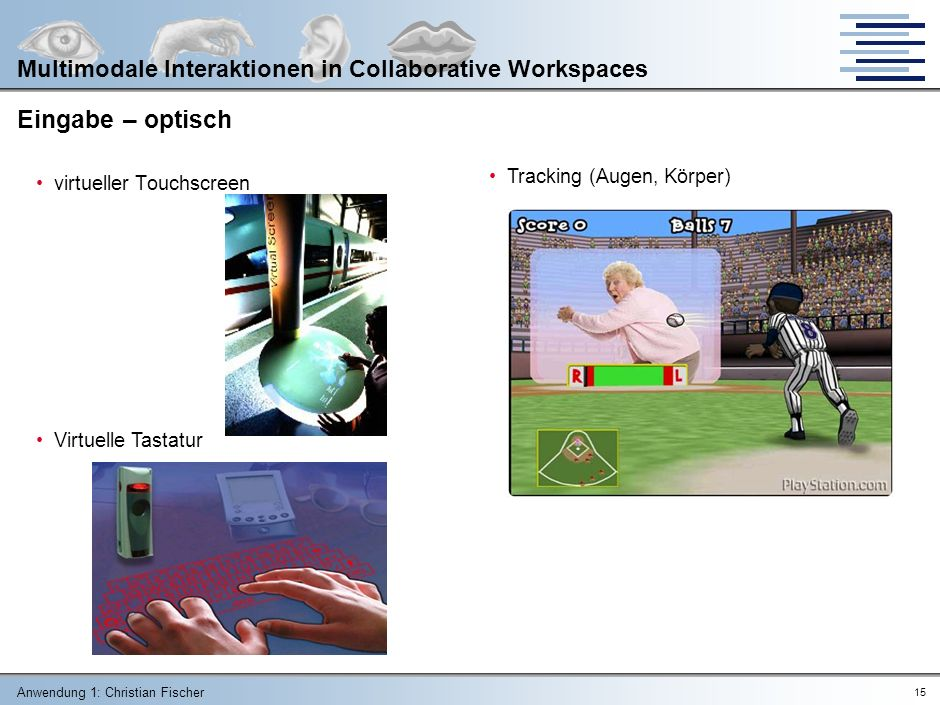 Multimodale Interaktionen in Collaborative Workspaces