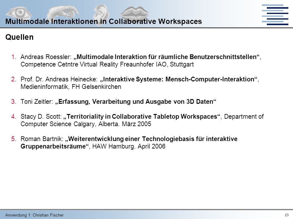 Quellen Multimodale Interaktionen in Collaborative Workspaces