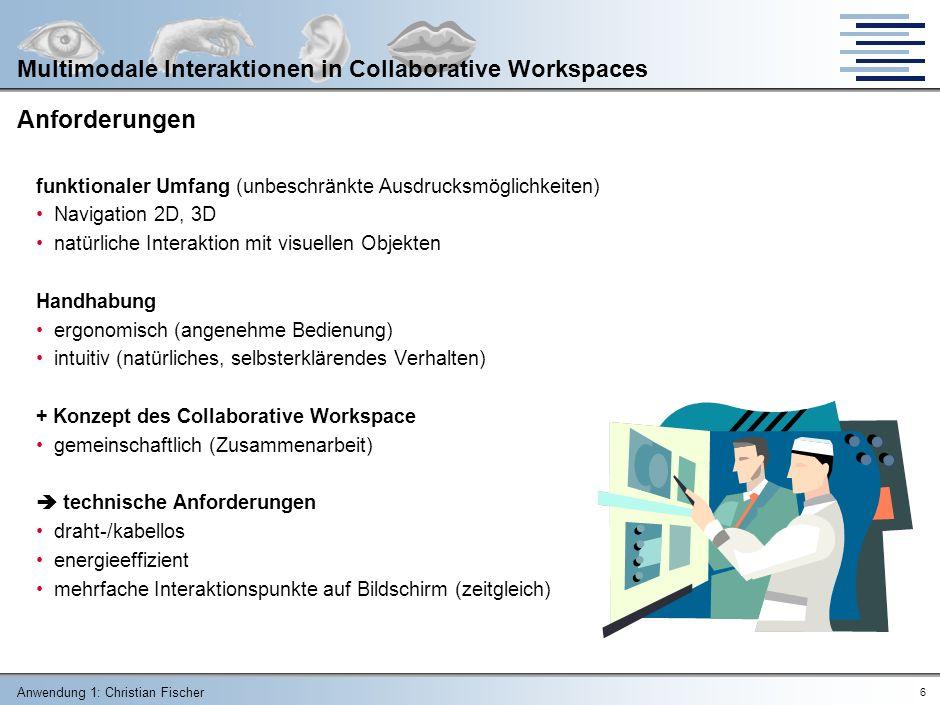 Anforderungen Multimodale Interaktionen in Collaborative Workspaces