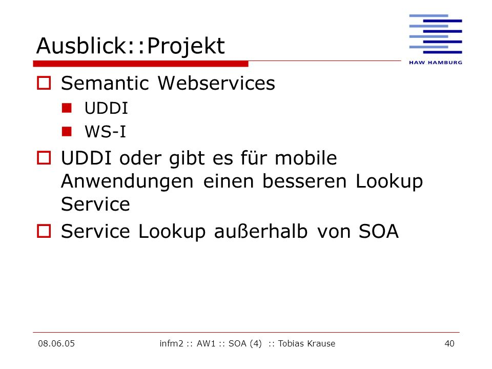 infm2 :: AW1 :: SOA (4) :: Tobias Krause